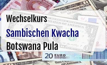 Sambischen Kwacha in Botswana Pula