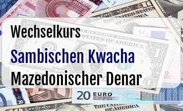 Sambischen Kwacha in Mazedonischer Denar