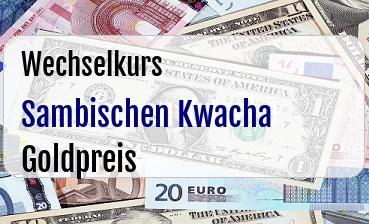 Sambischen Kwacha in Goldpreis