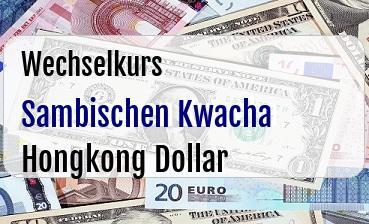 Sambischen Kwacha in Hongkong Dollar