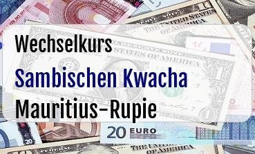 Sambischen Kwacha in Mauritius-Rupie