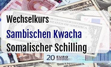 Sambischen Kwacha in Somalischer Schilling