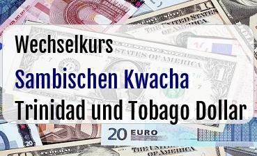 Sambischen Kwacha in Trinidad und Tobago Dollar