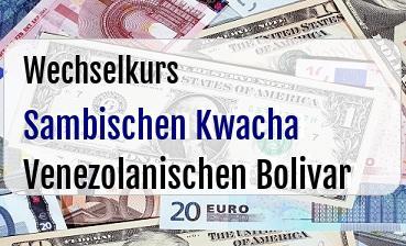 Sambischen Kwacha in Venezolanischen Bolivar
