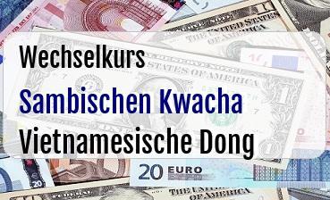 Sambischen Kwacha in Vietnamesische Dong