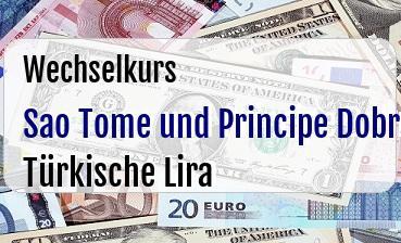 Sao Tome und Principe Dobra in Türkische Lira