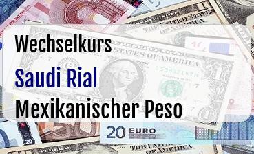 Saudi Rial in Mexikanischer Peso
