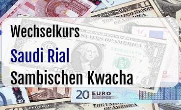 Saudi Rial in Sambischen Kwacha