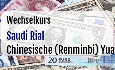 Saudi Rial in Chinesische (Renminbi) Yuan