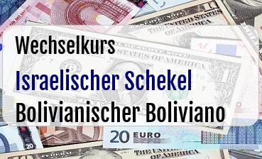 Israelischer Schekel in Bolivianischer Boliviano