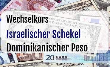 Israelischer Schekel in Dominikanischer Peso