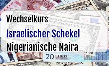 Israelischer Schekel in Nigerianische Naira