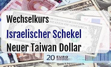 Israelischer Schekel in Neuer Taiwan Dollar