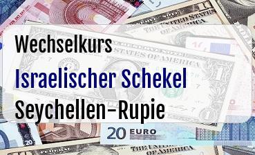 Israelischer Schekel in Seychellen-Rupie