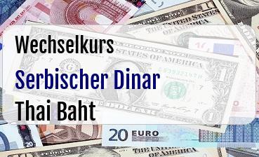 Serbischer Dinar in Thai Baht