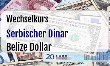 Serbischer Dinar in Belize Dollar