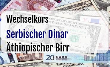 Serbischer Dinar in Äthiopischer Birr
