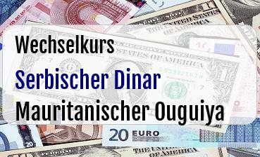 Serbischer Dinar in Mauritanischer Ouguiya