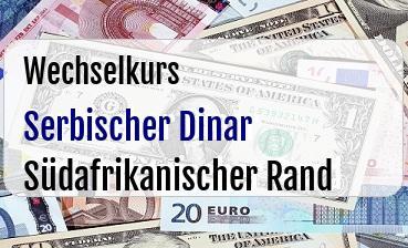 Serbischer Dinar in Südafrikanischer Rand