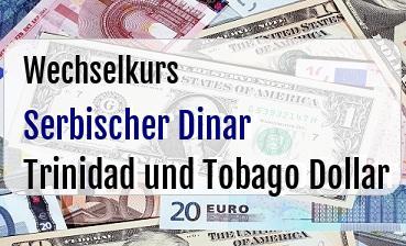 Serbischer Dinar in Trinidad und Tobago Dollar