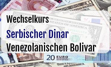 Serbischer Dinar in Venezolanischen Bolivar