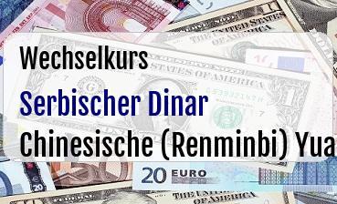 Serbischer Dinar in Chinesische (Renminbi) Yuan