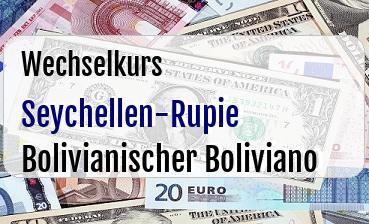 Seychellen-Rupie in Bolivianischer Boliviano