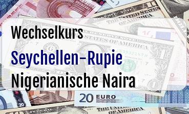 Seychellen-Rupie in Nigerianische Naira