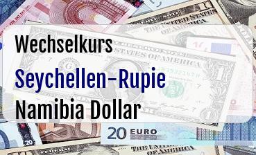 Seychellen-Rupie in Namibia Dollar