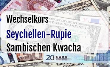 Seychellen-Rupie in Sambischen Kwacha