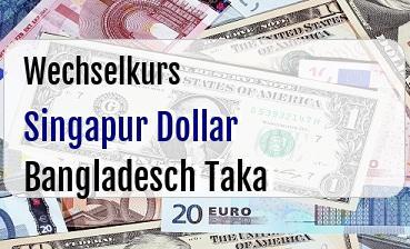 Singapur Dollar in Bangladesch Taka