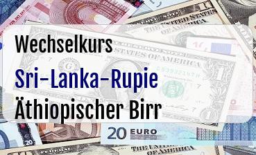 Sri-Lanka-Rupie in Äthiopischer Birr