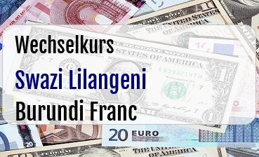 Swazi Lilangeni in Burundi Franc