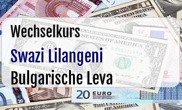 Swazi Lilangeni in Bulgarische Leva