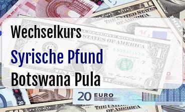 Syrische Pfund in Botswana Pula