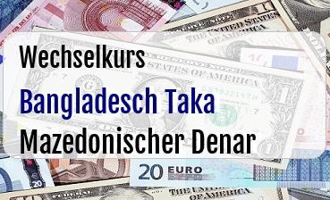 Bangladesch Taka in Mazedonischer Denar