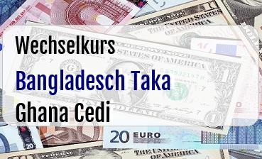 Bangladesch Taka in Ghana Cedi