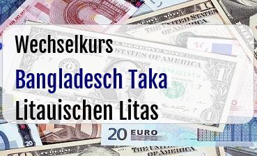 Bangladesch Taka in Litauischen Litas
