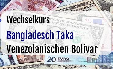 Bangladesch Taka in Venezolanischen Bolivar
