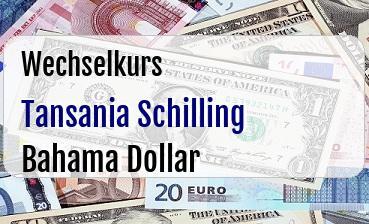 Tansania Schilling in Bahama Dollar