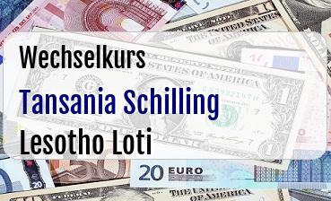Tansania Schilling in Lesotho Loti