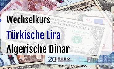 Türkische Lira in Algerische Dinar