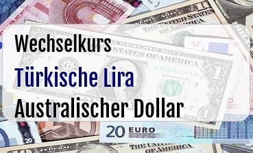 Türkische Lira in Australischer Dollar