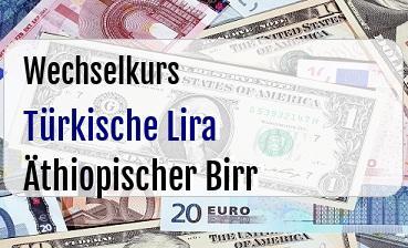 Türkische Lira in Äthiopischer Birr