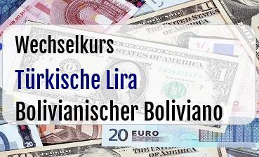 Türkische Lira in Bolivianischer Boliviano