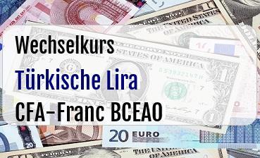 Türkische Lira in CFA-Franc BCEAO
