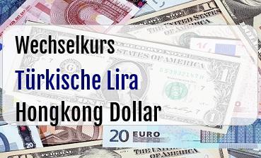 Türkische Lira in Hongkong Dollar