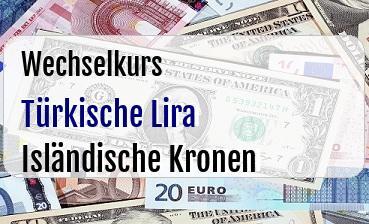 Türkische Lira in Isländische Kronen