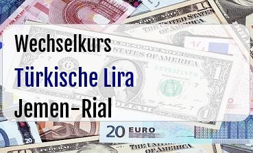 Türkische Lira in Jemen-Rial