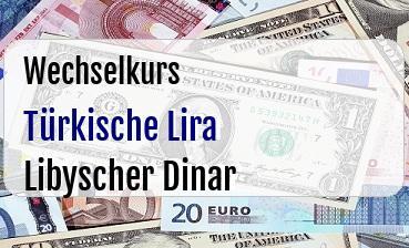 Türkische Lira in Libyscher Dinar